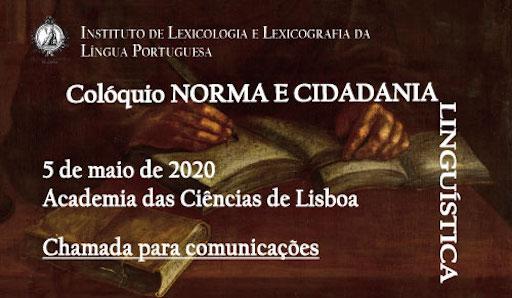 Colóquio Norma e Cidadania Linguística. Lisboa