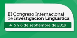 III Congreso Internacional de Investigación Lingüística. Medellín (Colombia)