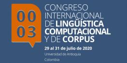 III Congreso Internacional de Lingüística Computacional y de Corpus. Medellín (Colombia)