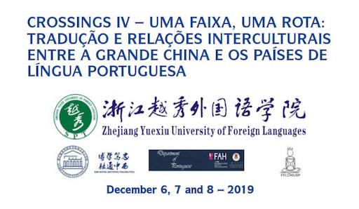 Crossings IV – Uma Faixa, Uma Rota: Tradução e Relações Interculturais entre a Grande China e os Países de Língua Portuguesa. Macao (China)
