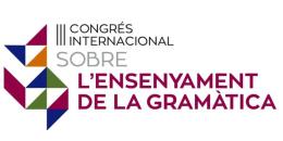 III Congrés Internacional d'Ensenyament de la Gramàtica (Congram19). Barcelona