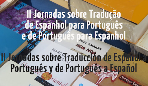 II Jornadas sobre Tradução Português-Espanhol e Espanhol-Português. Granada