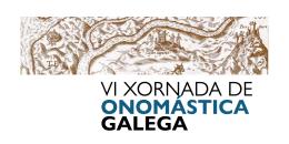 VI Xornada de Onomástica Galega. Pontevedra