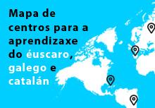 Centros para a aprendizaxe do éuscaro, galego e catalán