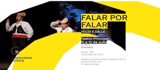 El Teatro Principal de Compostela presenta la obra sobre la lengua gallega 'Falar por Falar'